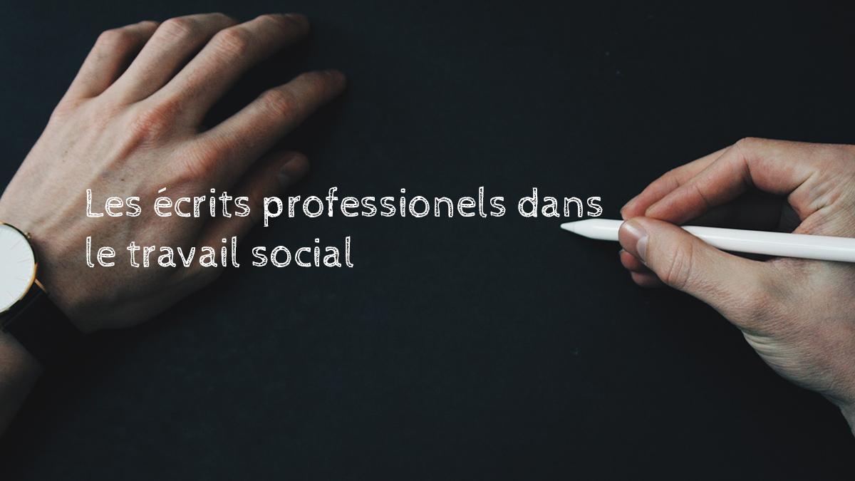 ecrits-professionnels-dans-le-travail-sociall