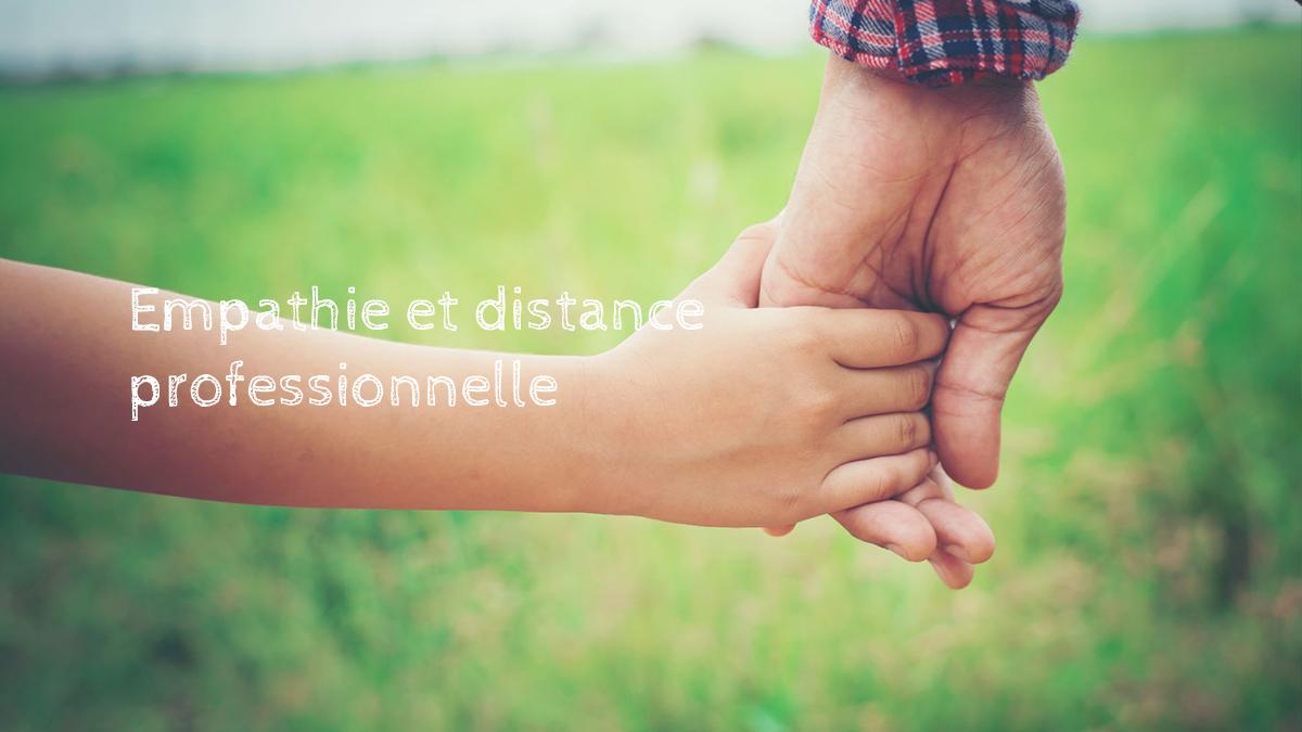 empathie-distance-professionnelle